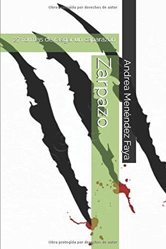Zarpazo: 27 formas de rasgar un caparazón