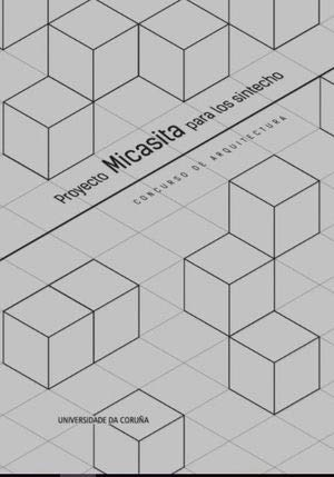 Proyecto Micasita para los sintecho: Concurso de arquitectura