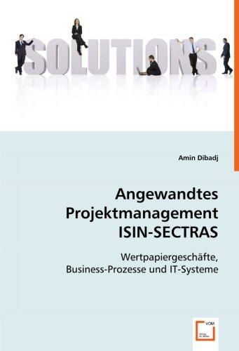 angewandtes-projektmanagement-isin-sectras-wertpapiergeschfte-business-prozesse-und-it-systeme
