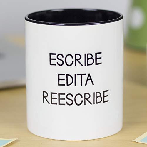 La Mente es Maravillosa - Taza regalo'Escribe, edita, reescribe' Regalo original para EDITOR o ESCRITOR