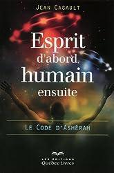 Esprit d'abord, humain ensuite