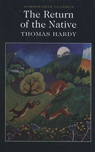 Return of the Native (Wordsworth Classics) por Thomas Hardy