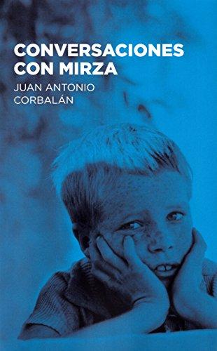 Conversaciones con Mirza (Baloncesto para leer) por Juan Antonio Corbalán Alfocea