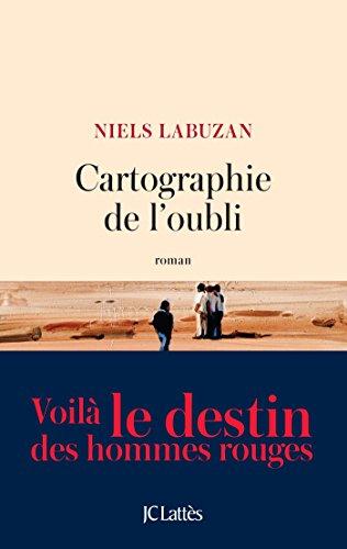 Cartographie de l'oubli (2016) - Niels Labuzan
