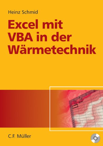 Excel mit VBA in der Wärmetechnik: Wärmeübetragung, Gasmischungen, Verbrennungsrechnung