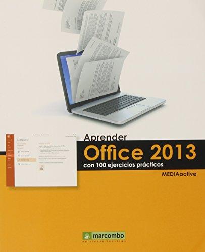 Aprender Office 2013 Con 100 Ejercicios Prácticos