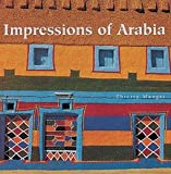 Impressions of Arabia: Architecture and Frescoes of the Asir Region (Beaux Livres)