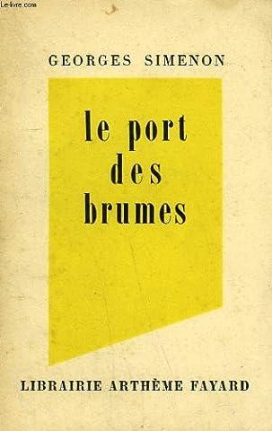 Le Port Des Brumes - Le Port des