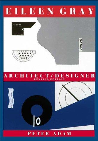 Eileen Gray: Architect/Designer by Peter Adam (2000-12-01)