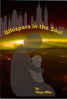 Whispers in the Soul (English Edition) par [Allan, Tanya]