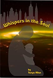 Whispers in the Soul (English Edition)