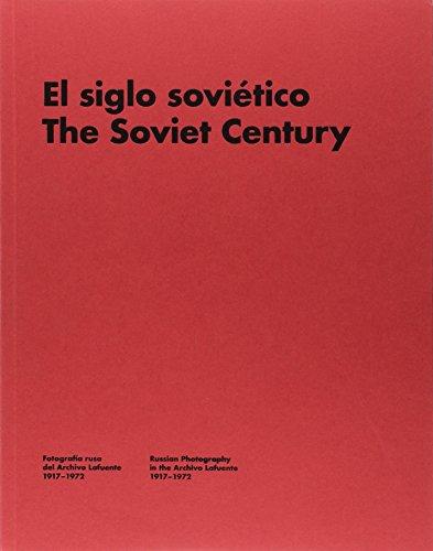 El siglo soviético (Libros de Autor)