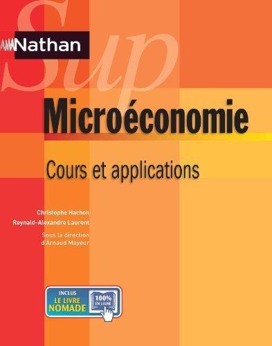 Microéconomie : Cours et applications de Christophe Hachon (2012) Broché