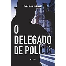 O delegado de polícia