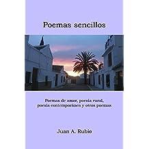 Poemas sencillos: Poemas de amor, poesía rural, poesía contemporánea y otros poemas