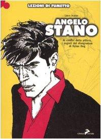 Angelo Stano. Ai confini della pittura, i segreti del disegnatore di Dylan Dog