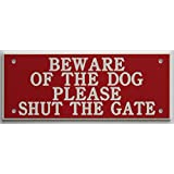 ACRYLIC BEWARE OF THE DOG PLEASE SHUT THE GATE 5
