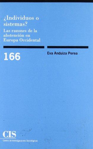 ¿Individuos o sistemas?: Las razones de la abstención en Europa occidental (Monografías)