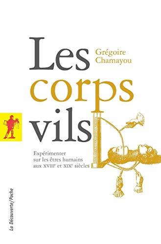 Les corps vils par Grégoire CHAMAYOU