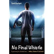 """No Final Whistle: """"A great story for all football fans"""" - Willian"""