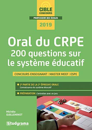 Oral du CRPE : 200 questions sur le système éducatif par  (Broché - Feb 12, 2019)