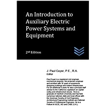 An Introduction to Auxiliary Electric Power Systems and Equipment (English Edition)