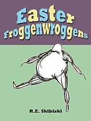 Easter Froggenwroggens (English Edition)