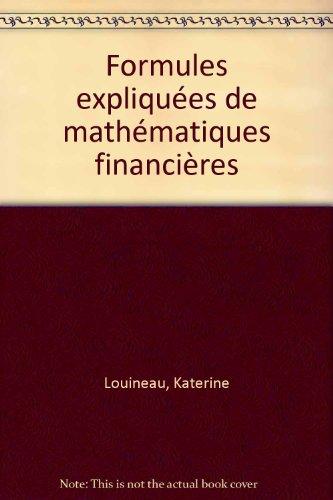 Formules expliquées de mathématiques financières