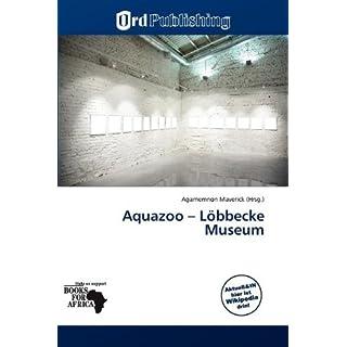 Aquazoo - Löbbecke Museum