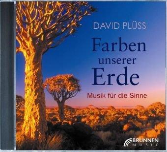 Farben unserer Erde. CD . Musik für die Sinne