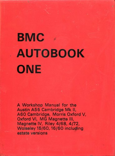 bmc-autobook-one-a-workshop-manual-for-the-austin-a55-cambridge-mk-ii-a60-cambridge-morris-oxford-v-