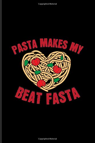 Pasta Makes My Heart Beat Fasta: Italian Pasta Noodles Undated Planner | Weekly & Monthly No Year Pocket Calendar | Medium 6x9 Softcover | For Pasta Italy & Pasta Recipes Fans