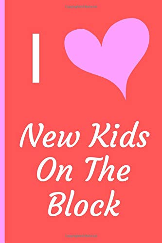 "I Love New Kids On The Block: Fan Novelty Notebook / Journal / Diary 120 Lined Pages (6"" x 9"") Medium Portable Size"