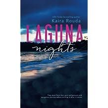 Laguna Nights: (Laguna Beach Book 1) by Kaira Rouda (2015-06-11)