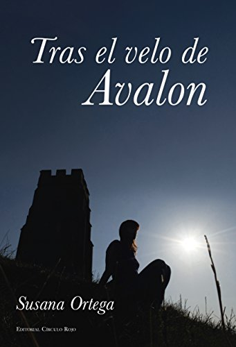 Tras el velo de Avalon por Susana Paloma Ortega Durán
