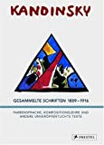 Image de Wassily Kandinsky - Gesammelte Schriften 1889-1916: Farbensprache, Kompositionslehre und a