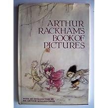Arthur Rackham's Book of Pictures by Arthur Rackham (2000-12-17)