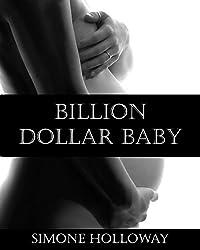 Billion Dollar Baby: Book 2 (Complete)