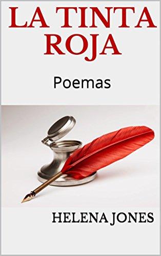 La Tinta Roja: Poemas por Helena Jones