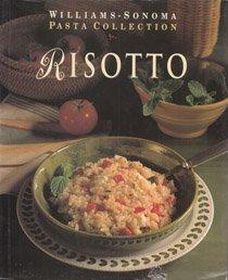 Risotto (Williams-Sonoma Pasta Collection) Williams-sonoma Pasta