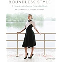 Boundless Style: A Mix-and-Match Sewing Pattern Workbook