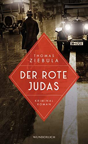 Buchseite und Rezensionen zu 'Der rote Judas (Paul Stainer, Band 1)' von Thomas Ziebula