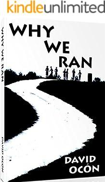 Why We Ran