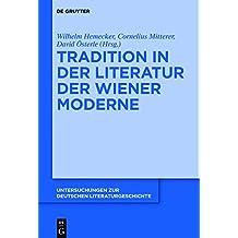 Tradition in der Literatur der Wiener Moderne (Untersuchungen zur deutschen Literaturgeschichte)