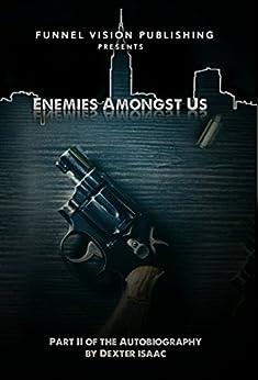 Enemies Amongst Us (English Edition) par [Isaac, Dexter]
