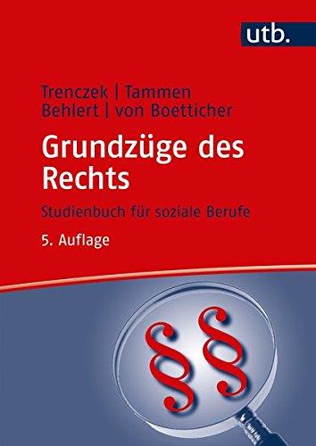 Grundzüge des Rechts: Studienbuch für soziale Berufe (UTB L (Large-Format) / Uni-Taschenbücher) (Studienbücher für soziale Berufe)