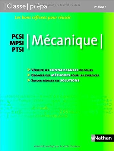 Mécanique PCSI / MPSI / PTSI - 1ère année