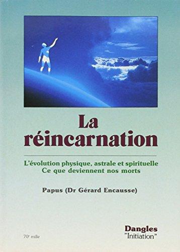 La Réincarnation : Ce que deviennent nos morts
