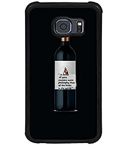 Printvisa Wine Bottle With A Philosophical Quote Back Case Cover for Samsung Galaxy S6::Samsung Galaxy S6 G920