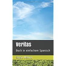 Veritas: Buch in einfachem Spanisch